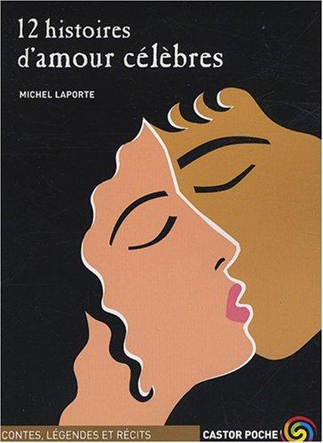 9782081634534: 12 histoires d'amour célèbres