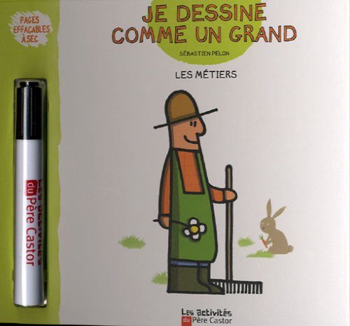 9782081634565: Je dessine comme un grand les metiers (French Edition)