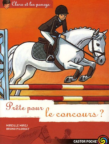 9782081634824: Clara et les poneys, Tome 14 : Prête pour le concours ?