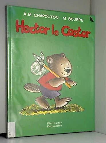 9782081635012: Hector le castor