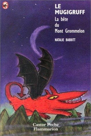 9782081640368: LE MUGIGRUFF. La bête du Mont Grommelon