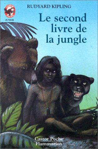 Kipling/Second Livre De LA Jungle (French Edition): Rudyard Kipling