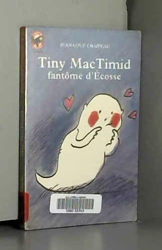 9782081640603: Tiny MacTimid, fantôme d'Ecosse