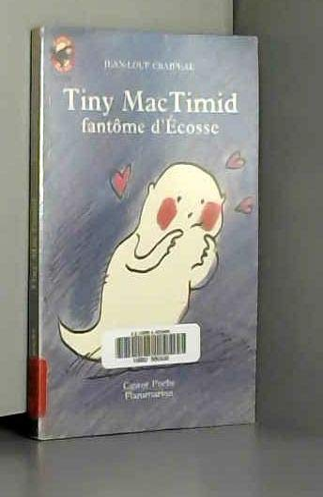 9782081640603: Tiny MacTimid, fantôme d'Écosse