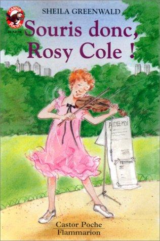 9782081640740: Souris donc, Rosy Cole !