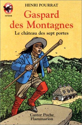 9782081640948: Gaspard des montagnes : Le Ch�teau des 7 portes
