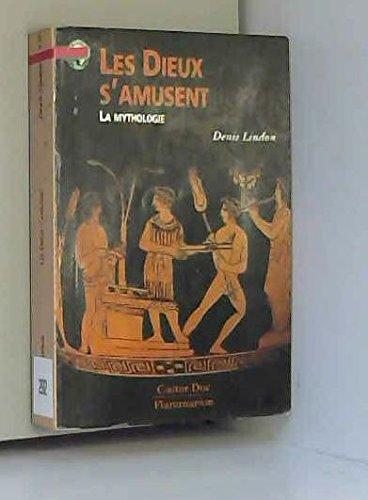 9782081641198: LES DIEUX S'AMUSENT. : La mythologie