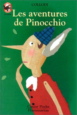 Les Aventures de Pinocchio (2081641763) by Collodi, Carlo; Poncet, Claude