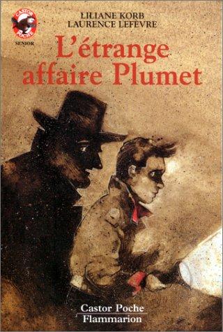 L'etrange affaire plumet. collection castor poche n°: Korb Liliane Et