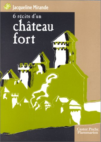 9782081643222: Six Recits D'UN Chateau-Fort (French Edition)