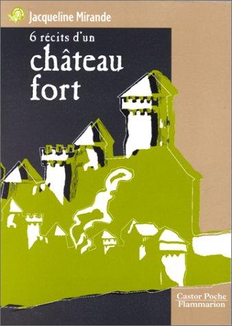 9782081643222: 6 récits d'un château fort