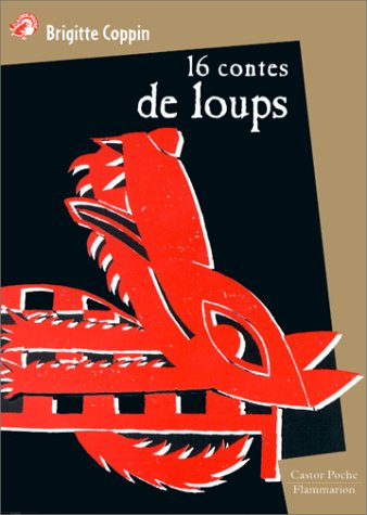 9782081643253: Coppin/16 Contes De Loup (French Edition)