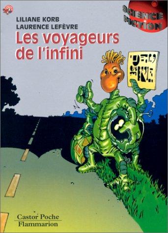 9782081643307: Les Voyageurs de l'infini