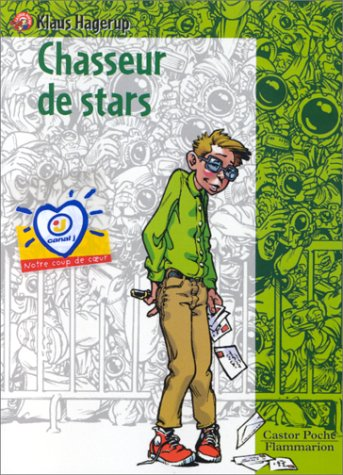 9782081643369: Chasseur de stars
