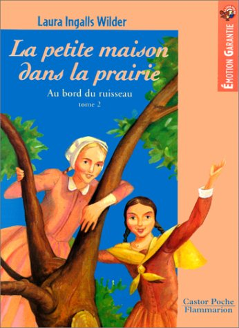 Wilder/Petite Maison Ds Prairie 2 (French Edition) (2081643588) by Ingalls Wilder, Laura; Williams, Garth; Cazier, Catherine; Orsot, Catherine