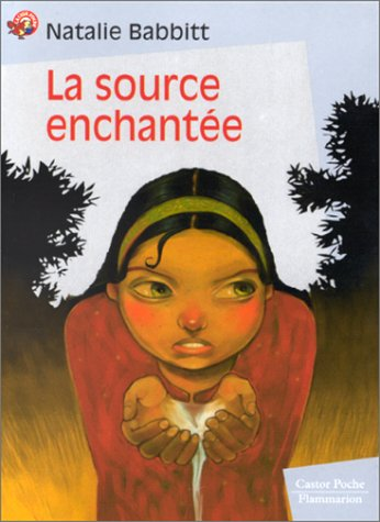 9782081643918: La Source Enchantee / Tuck Everlasting (French Edition)