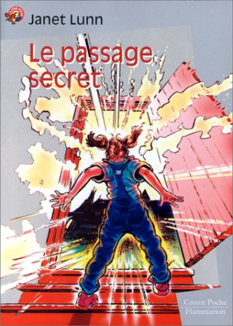 Le Passage secret (2081644037) by Lunn, Janet