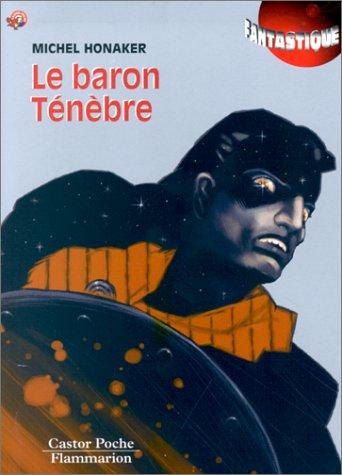 9782081644052: Le baron Ténèbre