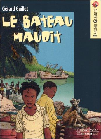 9782081644267: Le Bateau maudit