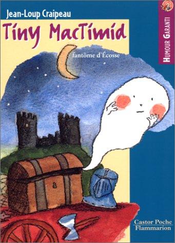 9782081644342: Tiny Mac Timid, fantôme d'Ecosse