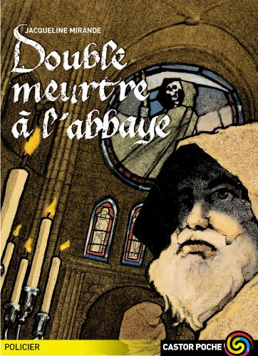 9782081644564: Double Meurtre a L'abbaye (French Edition)