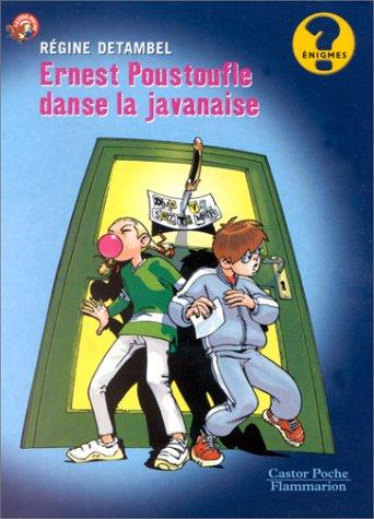 9782081644588: Ernest Poustoufle danse la javanaise