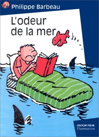 9782081644649: L'Odeur De La Mer (French Edition)