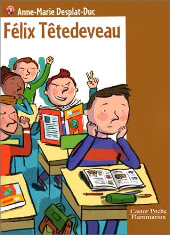 9782081644830: F�lix T�tedeveau