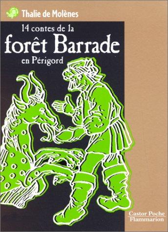 9782081644953: Molenes/Contes Foret Barrades (French Edition)
