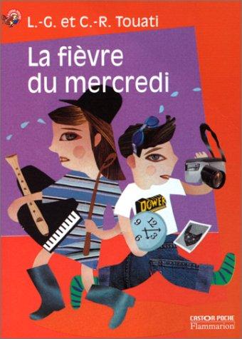 9782081646124: Rose/Fievre Du Mercredi (French Edition)