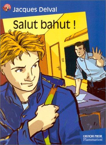 9782081646315: Salut bahut !
