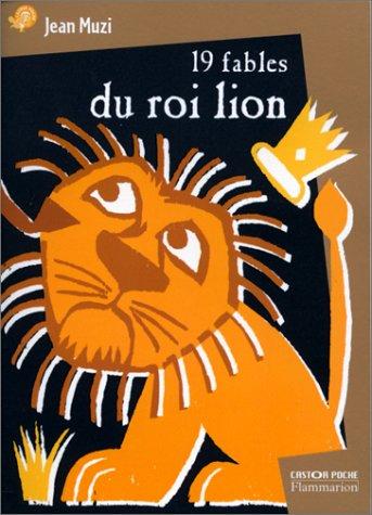 9782081647145: Dix-neuf fables du roi lion