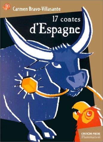 9782081647183: Dix-sept contes d'Espagne
