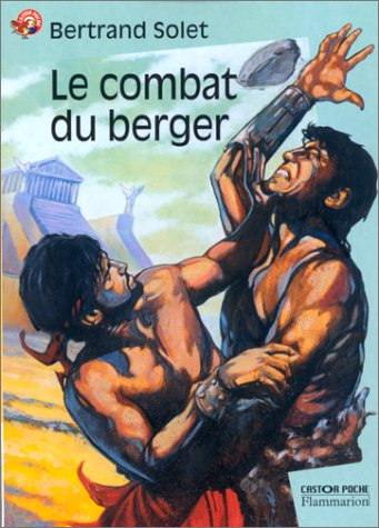 Le Combat du berger (nouvelle ?dition): Solet, Bertrand, Slocombe,