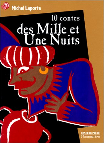 9782081647626: Dix contes des mille et une nuits