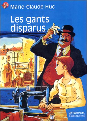 9782081648166: Les Gants disparus