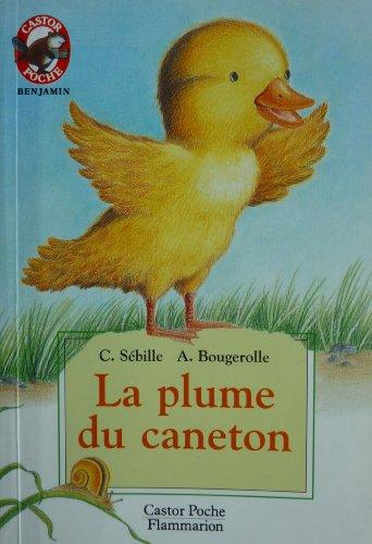 9782081650305: LA PLUME DU CANETON