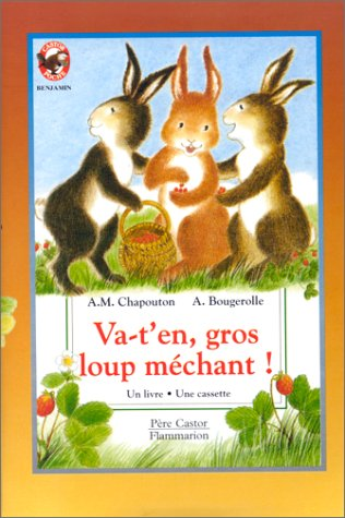 9782081650848: Va-t'en, gros loup m�chant ! (1 livre + 1 cassette)