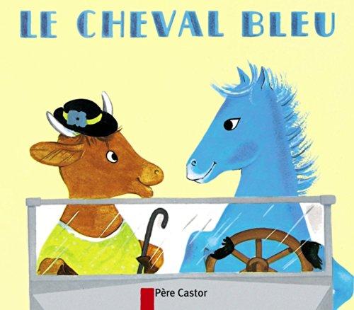 9782081660038: Le Cheval bleu