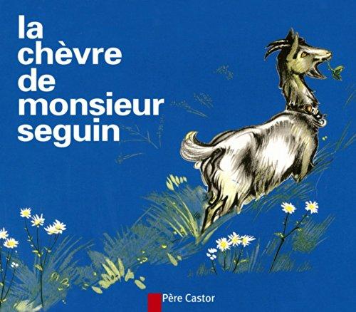 9782081660335: La chèvre de monsieur Seguin (Les Mini Castor)