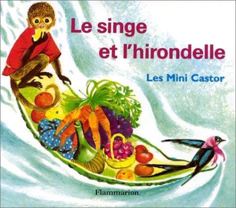 9782081660380: Le Singe et l'Hirondelle