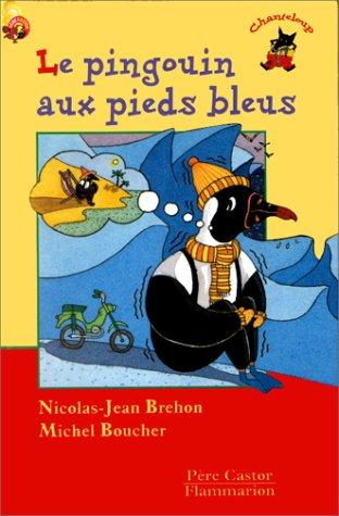 9782081661301: Le Pingouin aux pieds bleus
