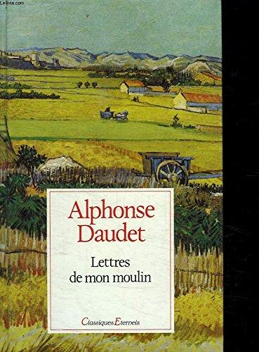 Lettres de mon moulin (ALBUMS (A)) (9782081700109) by Daudet Alphonse