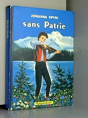 9782081700710: Sans patrie (ALBUMS (A))