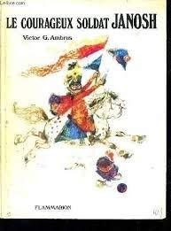 Le courageux soldat janosh (2081706385) by Victor G. Ambrus