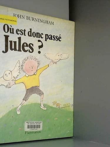 9782081711488: Où est donc passé Jules?