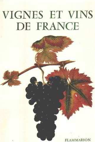 Vignes et vins de France: Poulain René /