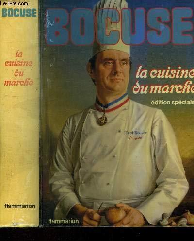 La cuisine du marchà (French Edition): Paul Bocuse