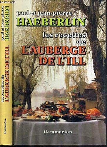 9782082000871: Les recettes de l'Auberge de l'Ill (French Edition)
