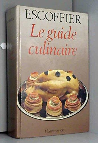 Guide culinaire aide-memoire de cuisine rapide (PRATIQUE: Escoffier Auguste